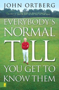 Everybody's normal ...